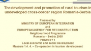 The development and promotion of rural tourism in the underdeveloped cross-border region Romania-Serbia